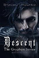 Descent: The Gryphon Series Resurrection