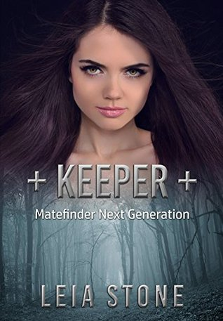 Keeper (Matefinder: Next Generation, #1)