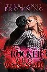 The Rocker Who Wants Me (The Rocker, #7)