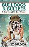 Bulldogs & Bullets (Dog Town USA #2)