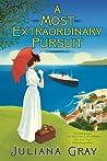 A Most Extraordinary Pursuit (Emmaline Truelove, #1)