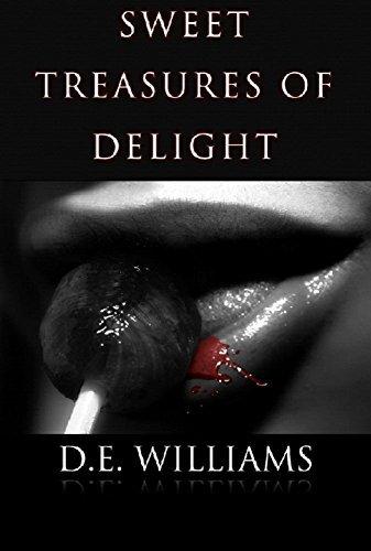 SWEET TREASURES OF DELIGHT D.E. Williams