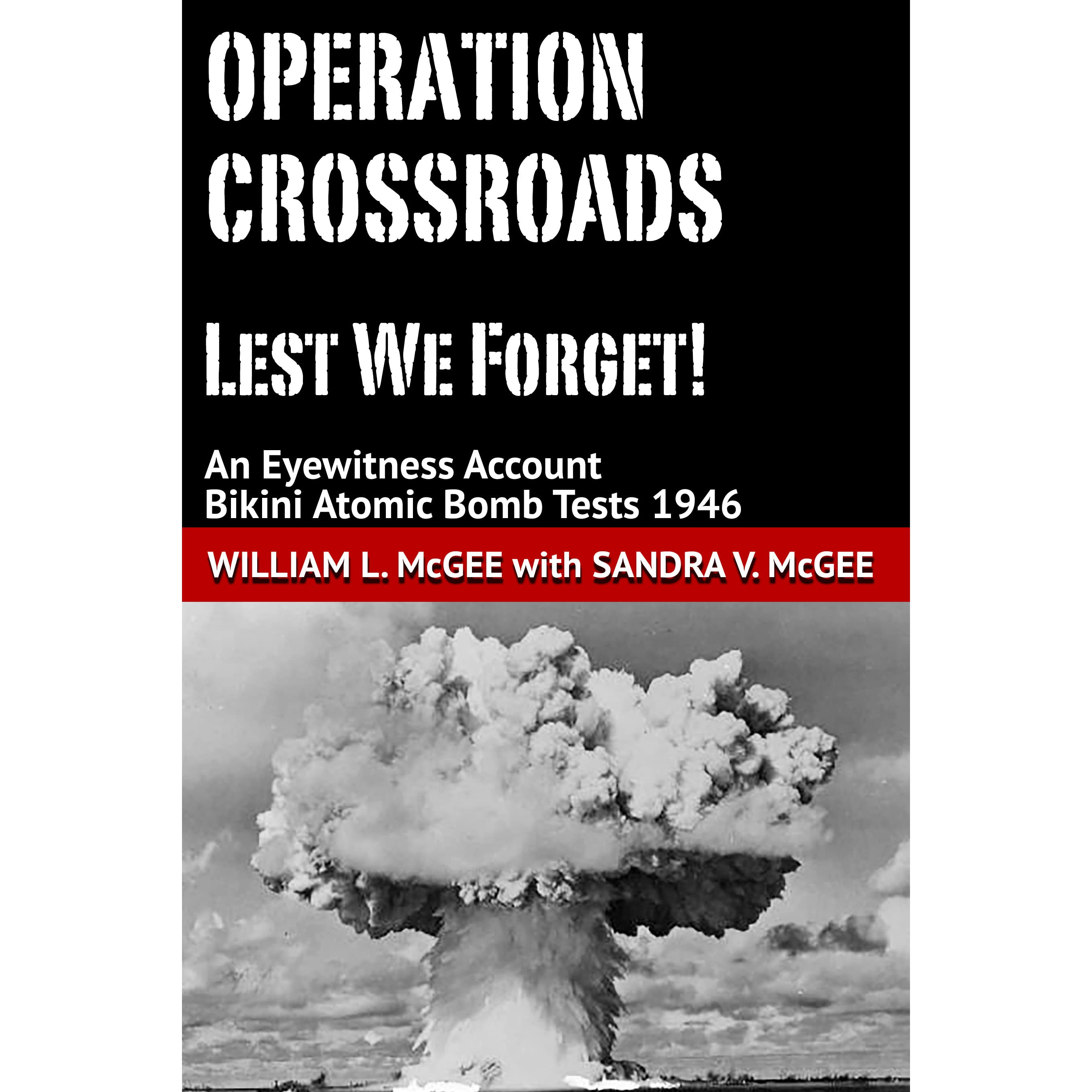 an analysis of the atomic bombs and the operation crossroads A series of fritz goro photographs made before, during and, especially, after two july 1946 atomic blasts at bikini atoll in the pacific.