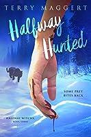 Halfway Hunted (Halfway Witchy #3)