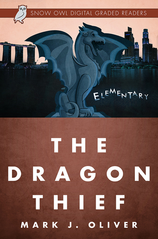 The Dragon Thief (Elementary)