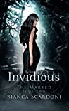 Invidious (The Marked #2)