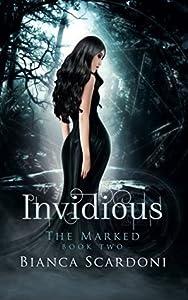 Invidious (The Marked #2)