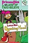 Princess Pink and the Land of Fake - Believe - 2 Little Red Quacking Hood