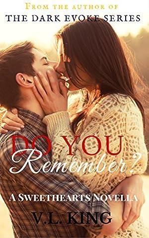 [[ Reading ]] ➺ Do You Remember? (Sweethearts, #0.5)  Author V.L. King – Vejega.info