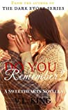Do You Remember? (Sweethearts, #0.5)