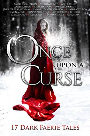 Book Review: Once Upon A Curse by Yasmine Galenorn