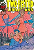 Two-Fisted Librarians Issue 5