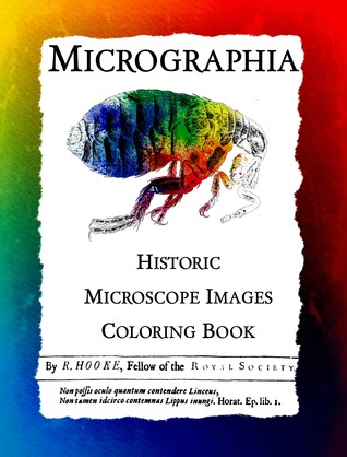 Micrographia: Historic Microscope Images Coloring Book (Historic Images, #1)