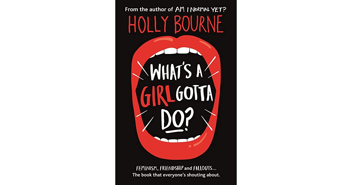 Whats A Girl Gotta Do The Spinster Club 3 By Holly Bourne