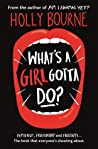 What's a Girl Gotta Do? (The Spinster Club, #3)
