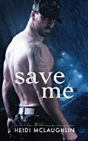 Save Me (The Archer Brothers #3)