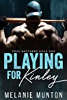 Playing for Kinley (Cruz Brothers, #1)