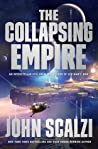 The Collapsing Empire (The Interdependency, #1) cover