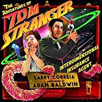 The Adventures of Tom Stranger, Interdimensional Insurance Agent (Tom Stranger, Interdimensional Insurance Agent, #1)
