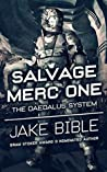 The Daedalus System (Salvage Merc One #2)