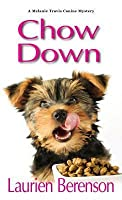 Chow Down (Melanie Travis, #13)