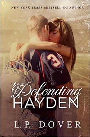 Defending Hayden by L.P. Dover