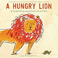 A Hungry Lion or A Dwindling Assortment of Animals