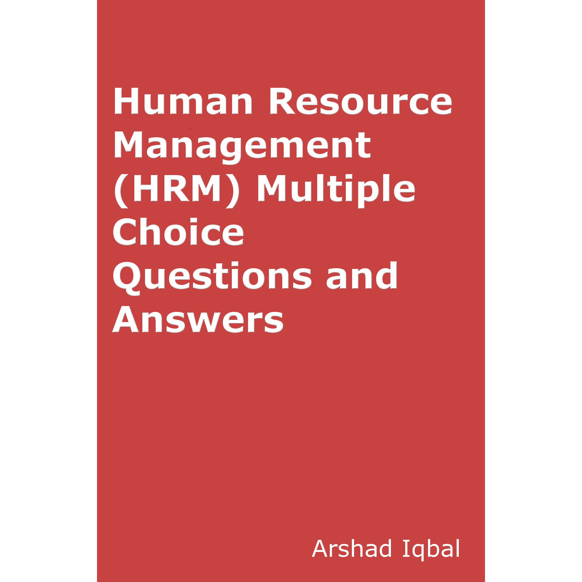 Human Resource Management (HRMS) MCQs: Multiple Choice Questions and