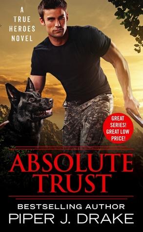 Absolute Trust (True Heroes, #3)