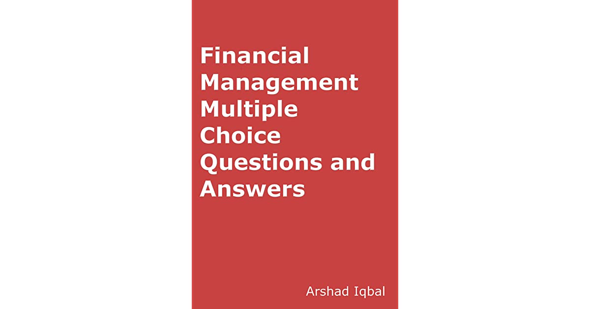 Financial Management MCQs: Multiple Choice Questions and Answers by
