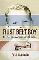 Rust Belt Boy: Stories of an American Childhood