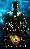 Broken Compass (Supernatural Prison Story #1)