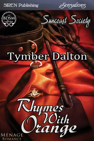 Rhymes With Orange by Tymber Dalton