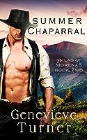 Summer Chaparral  (Las Morenas, #2)