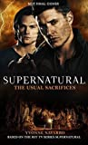 The Usual Sacrifices (Supernatural, #15)