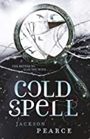 Cold Spell (Retold Fairytales Series)