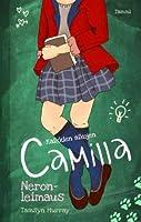 Neronleimaus (Kaikkien aikojen Camilla, #1)