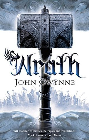 Wrath (The Faithful and the Fallen, #4) by John Gwynne