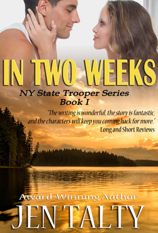 In Two Weeks (NY State Trooper #1)