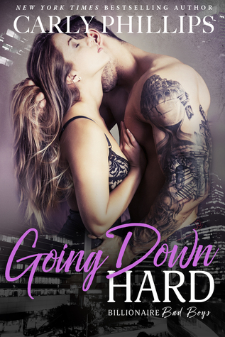 Going Down Hard (Billionaire Bad Boys, #3)