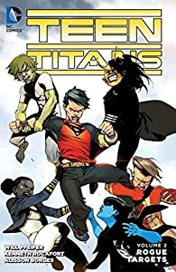 Teen Titans, Volume 2: Rogue Targets
