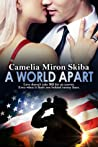 Download ebook A World Apart by Camelia Miron Skiba