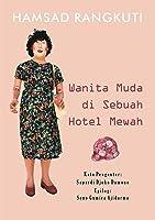 Wanita Muda di Sebuah Hotel Mewah