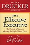 The Effective Executive by Peter F. Drucker