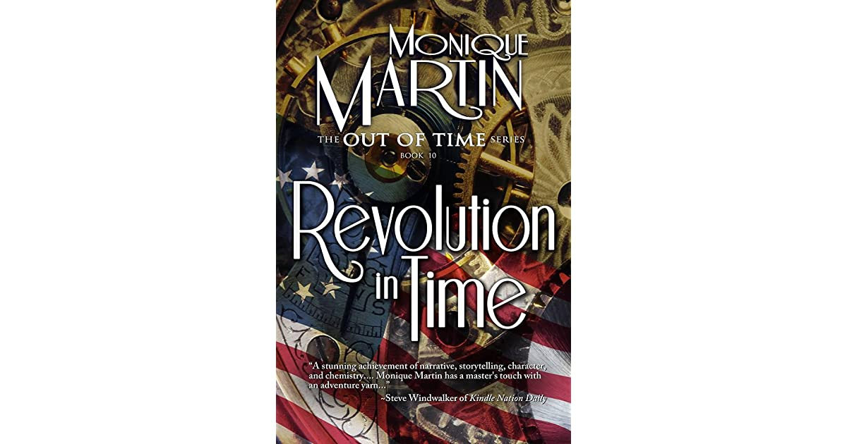 Revolution In Time Out Of Time 10 By Monique Martin