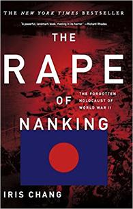 The Rape of Nanking by Iris Chang