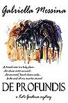 De Profundis (Kate Gardener Mysteries Book 2)