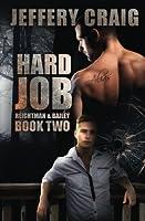 Hard Job: Reightman & Bailey Book Two (Volume 2)