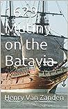1629 Mutiny on the Batavia
