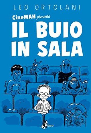 CineMAH presenta Il buio in sala by Leo Ortolani